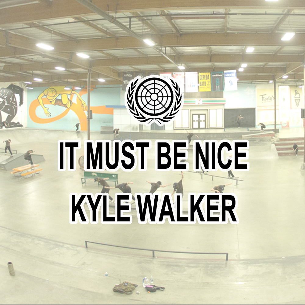 【海外・INFO】KYLE WALKER : IT MUST BE NICE