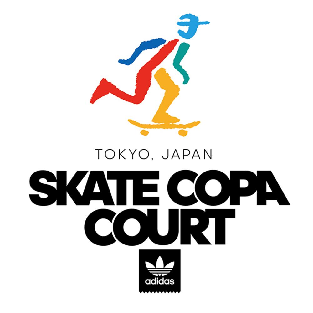 【国内・INFO】ADIDAS : SKATE COPA COURT – TOKYO
