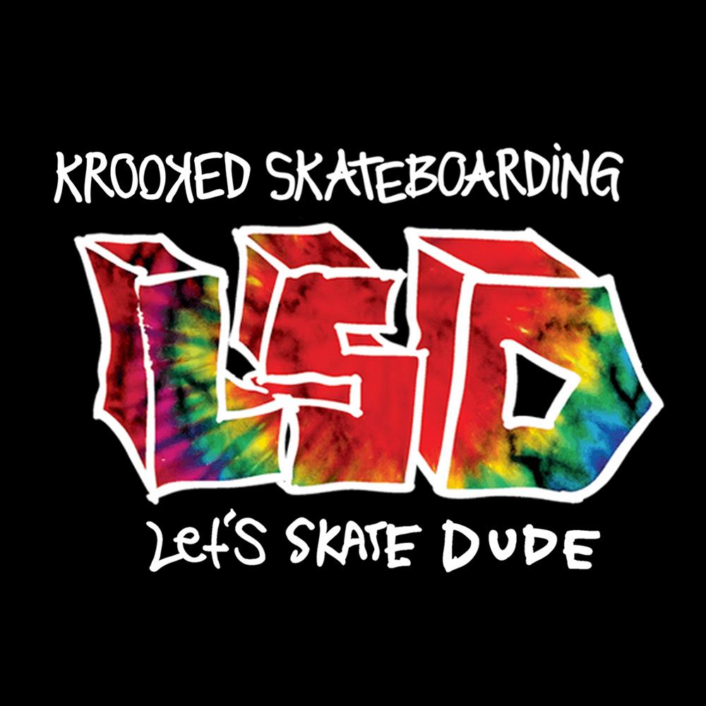【海外・INFO】KROOKED LSD : LET'S SKATE DUDE