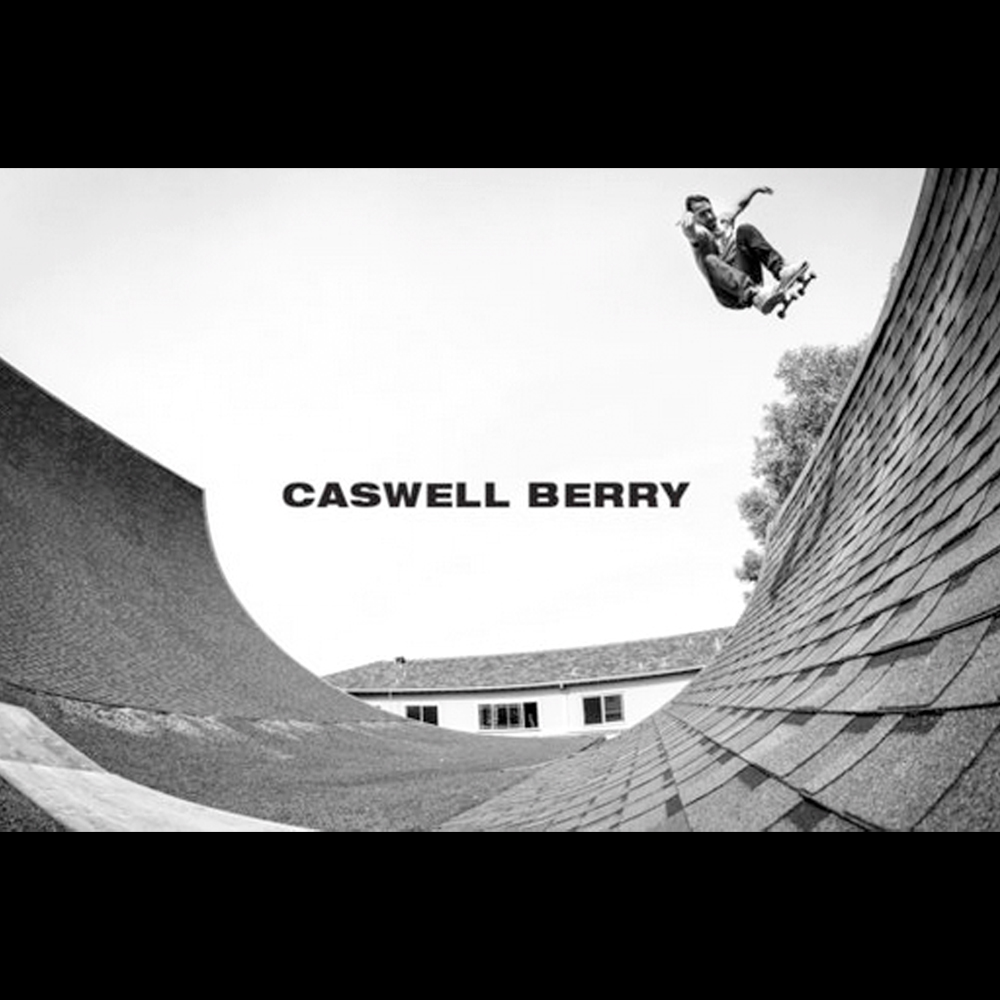 【海外・INFO】CASWELL BERRY : TRANSWORLD VIDEO PART