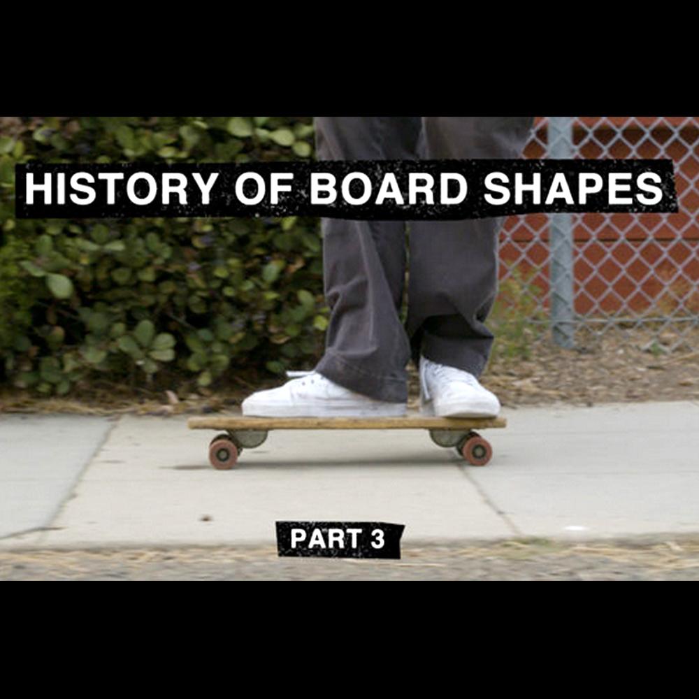 【海外・INFO】TWS : THE HISTORY OF BOARD SHAPE, PART 3