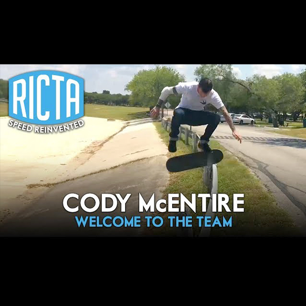 【海外・INFO】RICTA WHEELS : CODY McENTIRE – WELCOME TO THE TEAM