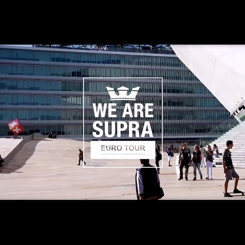 【海外・INFO】SUPRA : WE ARE SUPRA EUROPEAN TOUR