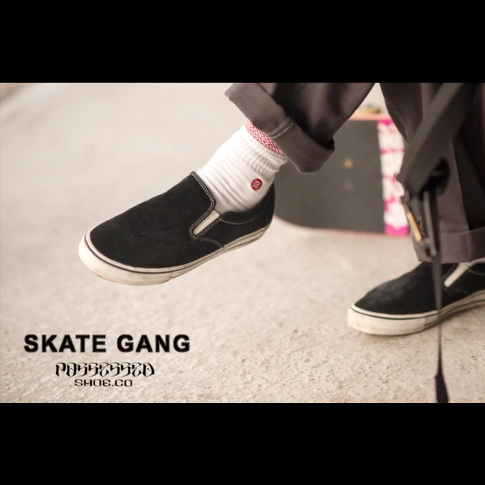 【国内・INFO】POSSESSED SHOES : SKATE GANG のコマーシャル映像。スケートボード用にデザインされたSLIP ONです。