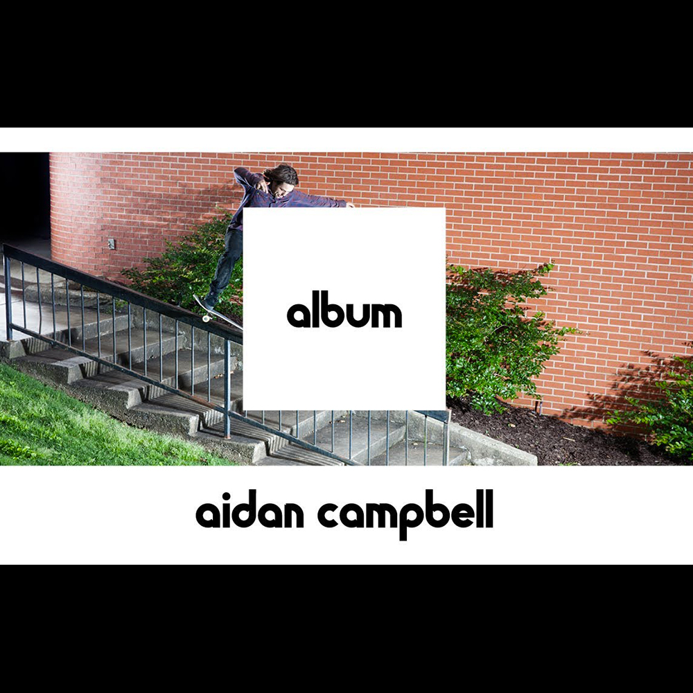 【海外・INFO】ETNIES – ALBUM : AIDAN CAMPBELL – FULL PART