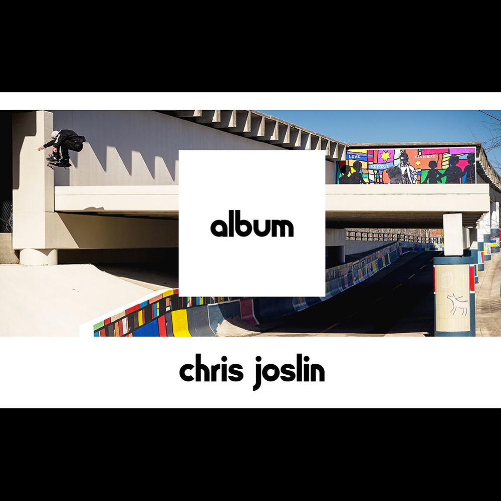 【海外・INFO】ETNIES – ALBUM : CHRIS JOSLIN – FULL PART