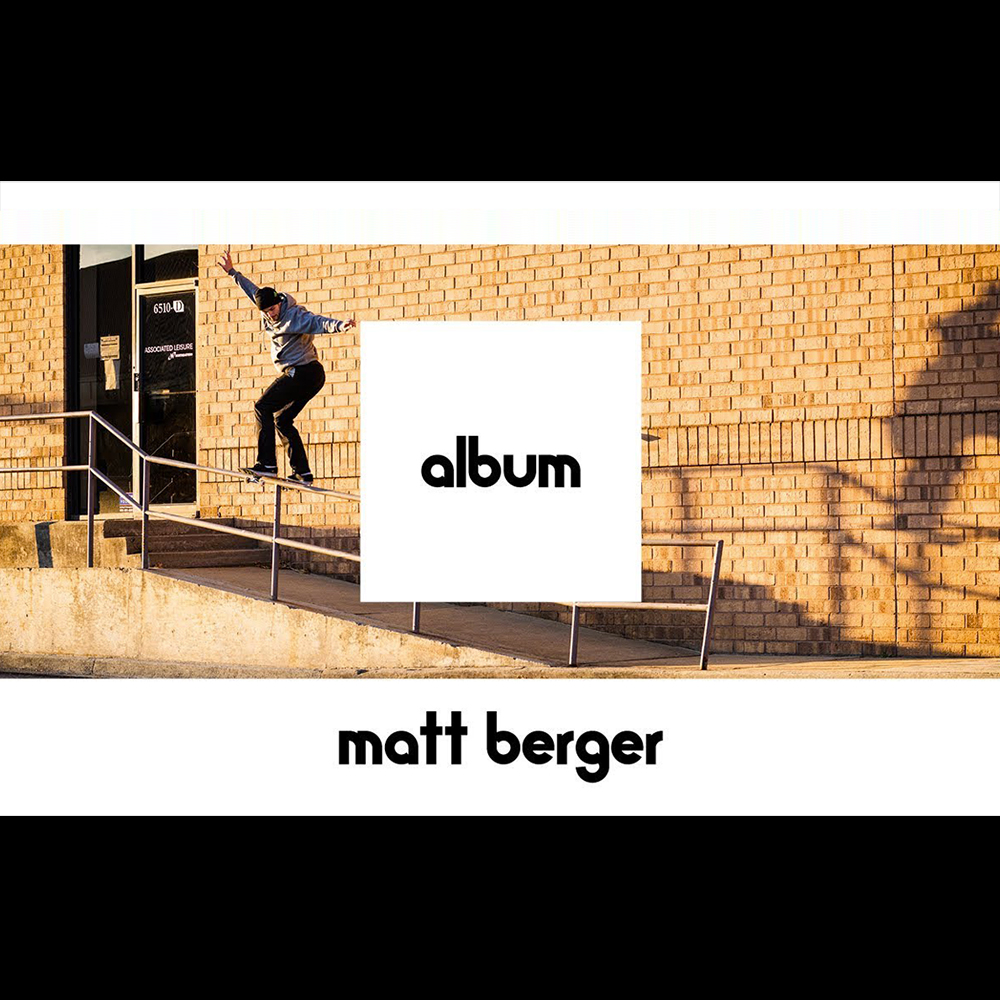 【海外・INFO】ETNIES – ALBUM : MATT BERGER – FULL PART