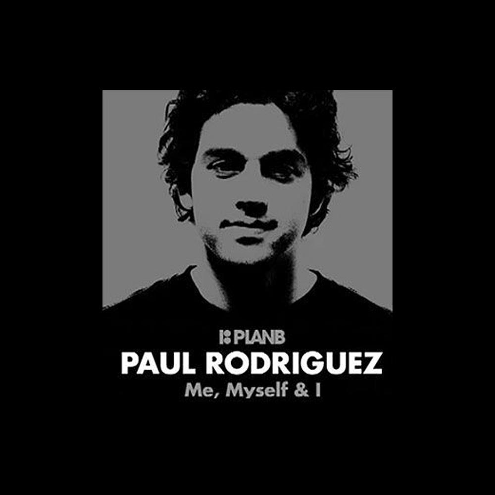 【海外・INFO】PAUL RODRIGUEZ : ME, MYSELF & I – PART FROM 2010