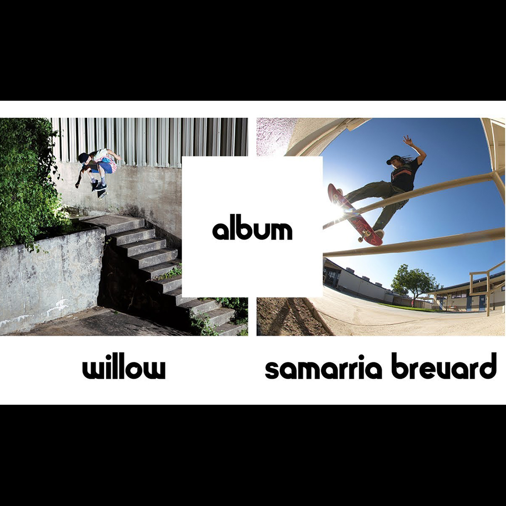 【海外・INFO】ETNIES – ALBUM : WILLOW & SAMARRIA BREVARD – FULL PART