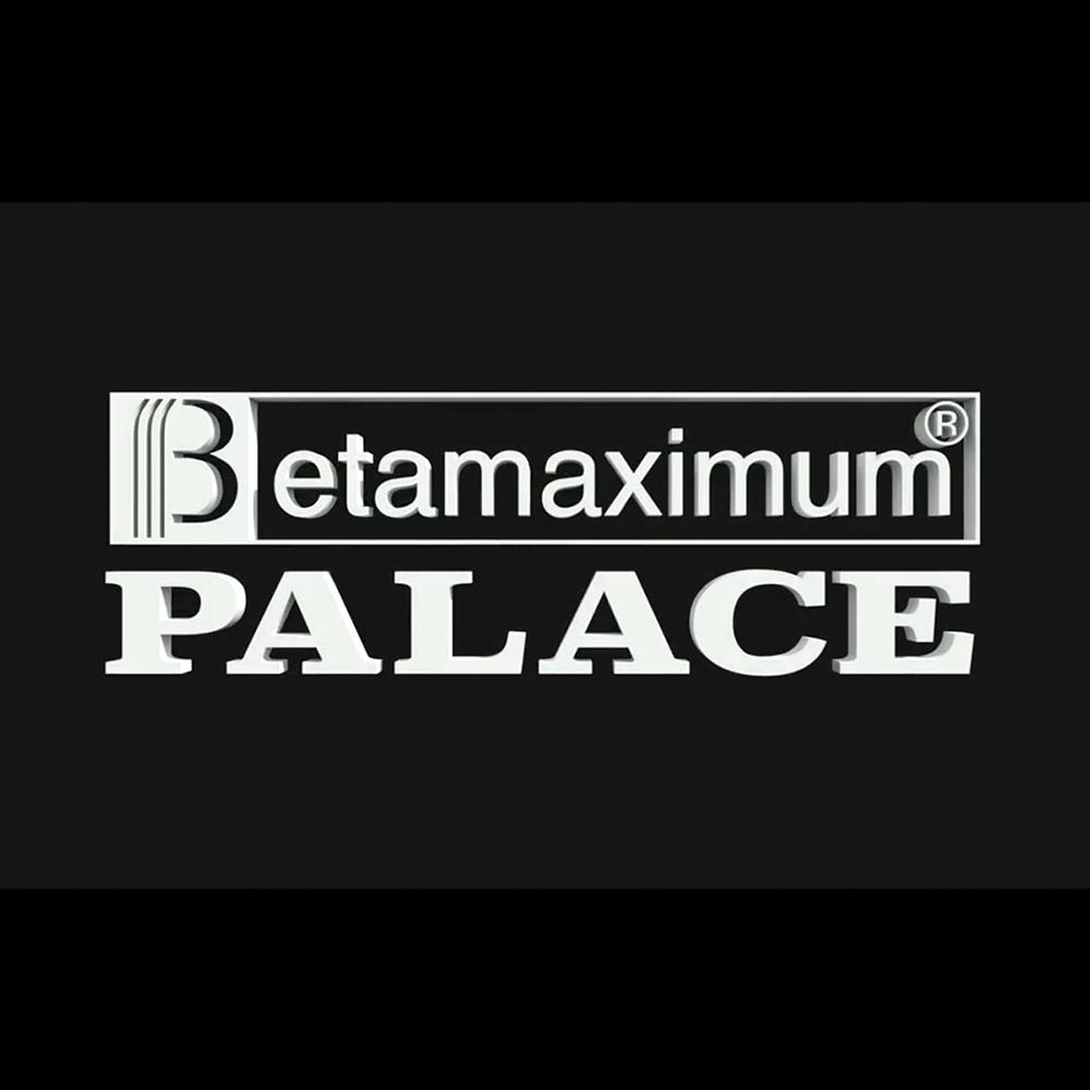 【海外・INFO】PALACE : BETAMAXIMUM
