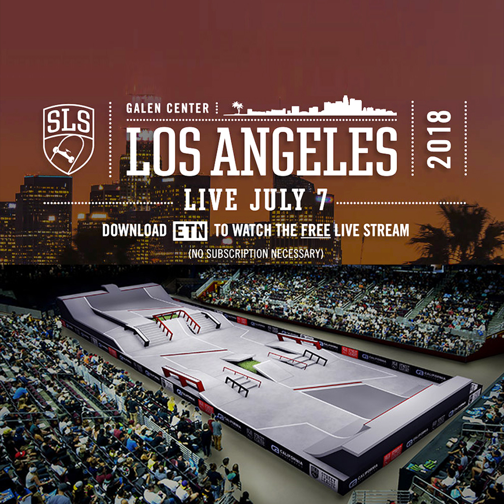 【海外・INFO】STREET LEAGUE 2018 : LOS ANGELES – LIVE WEBCAST・生放送