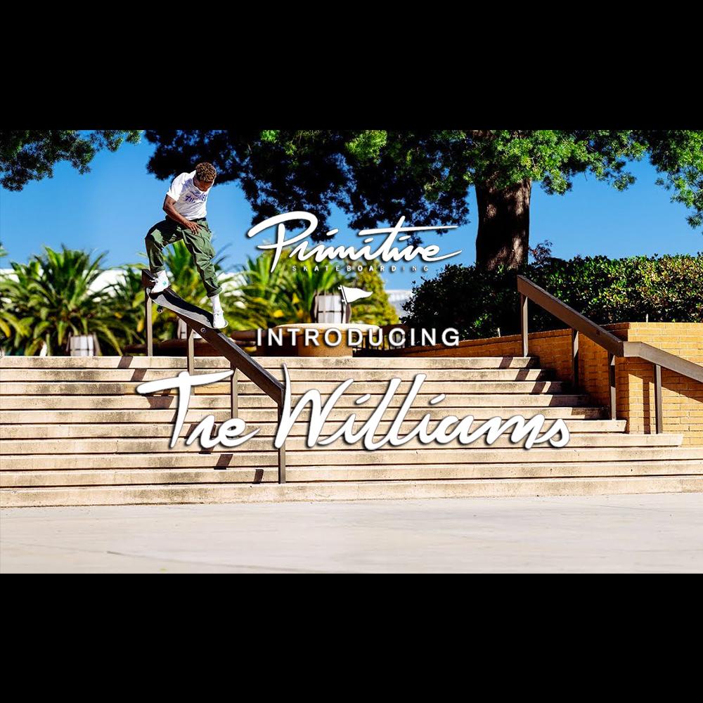 【海外・INFO】PRIMITIVE SKATEBOARDS : TRE WILLIAMS WELCOME TO PRIMITIVE