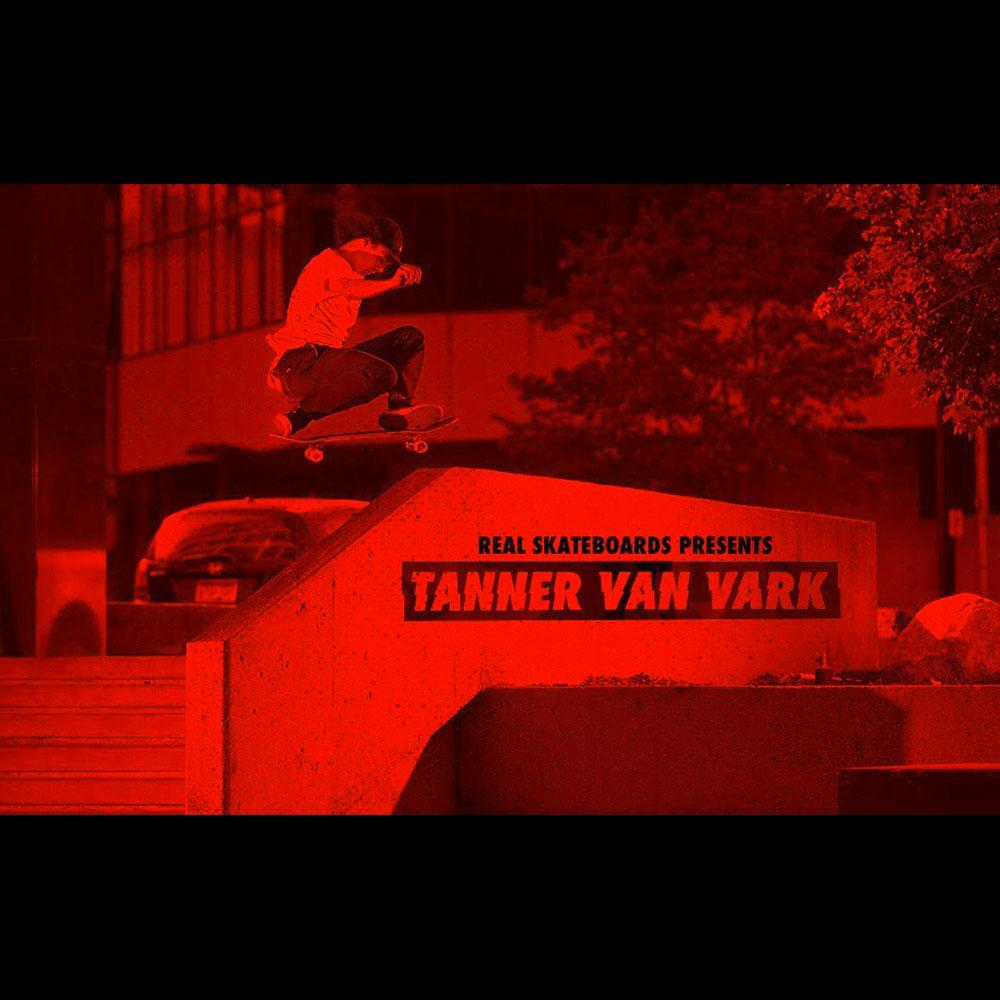 【海外・INFO】REAL SKATEBOARDS : TANNER VAN VARK