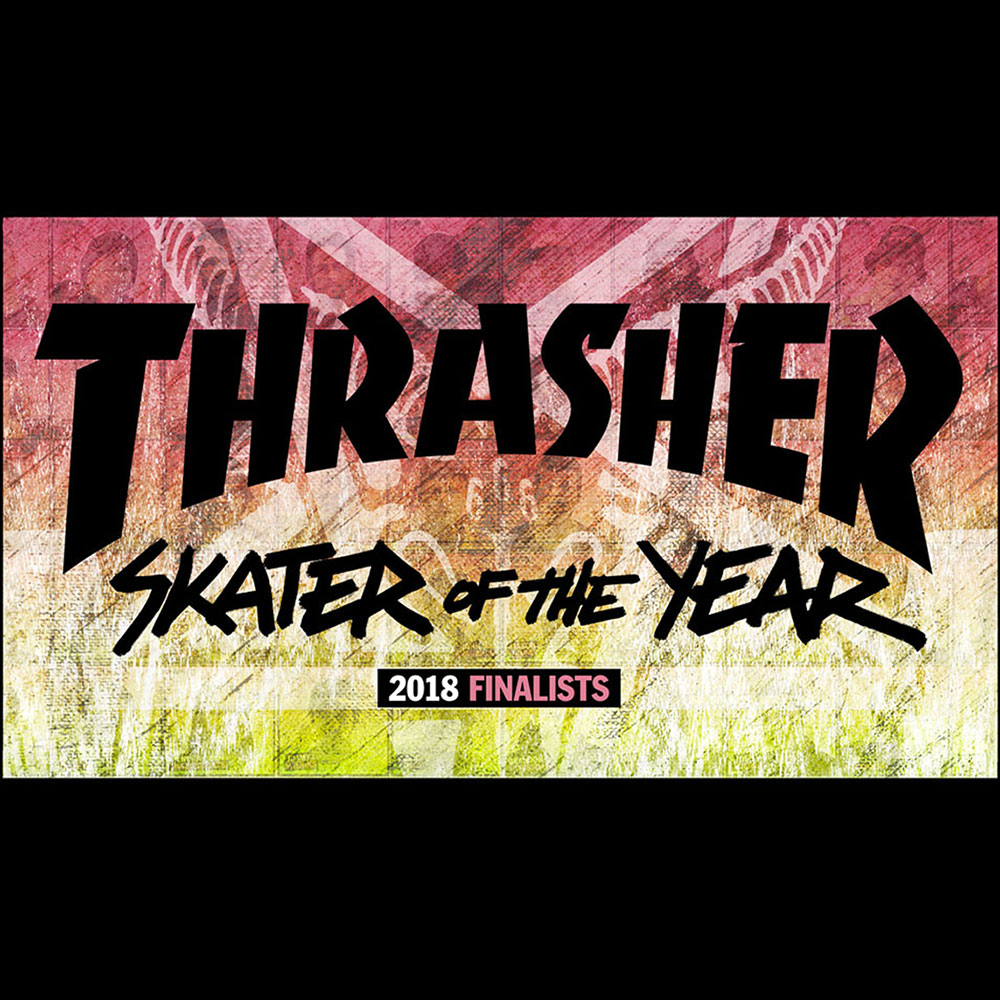 【海外・INFO】SKATER OF THE YEAR 2018 : FINALISTS
