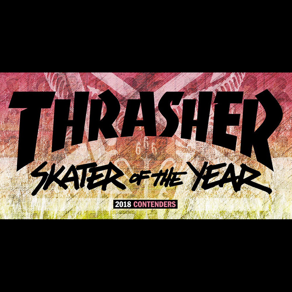 【海外・INFO】SKATER OF THE YEAR 2018 : VOTE