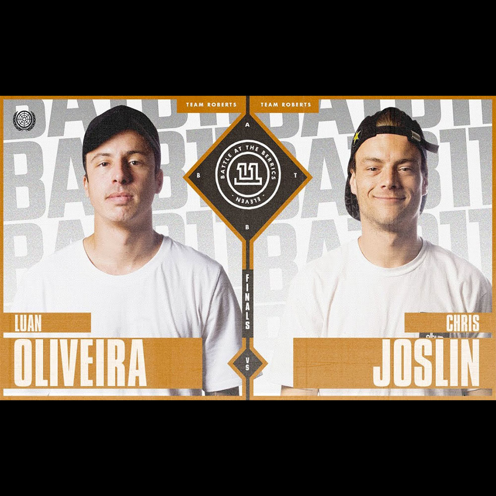 【海外・INFO】BATB 11 : CHAMPIONSHIP BATTLE – LUAN OLIVEIRA vs CHRIS JOSLIN