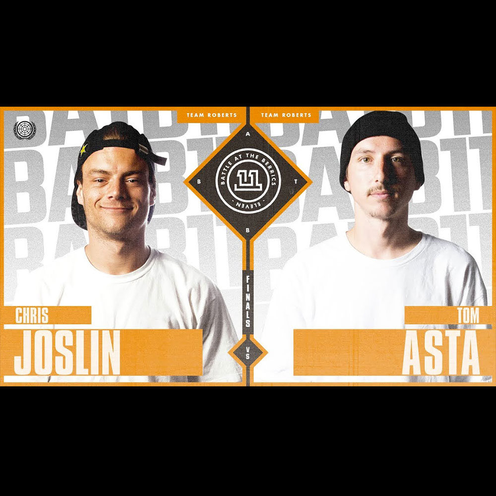 【海外・INFO】BATB 11 : SEMI FINALS – CHRIS JOSLIN vs TOM ASTA