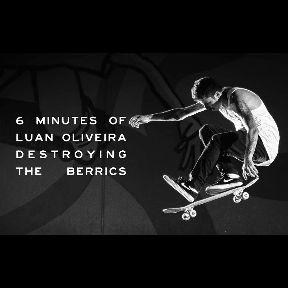 LUAN OLIVEIRA : 6 MINUTES OF DESTROYING THE BERRICS