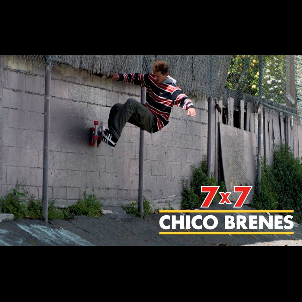 CHICO BRENES : 7  x 7 PART