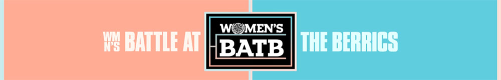WOMEN'S BATTLE AT THE BERRICS