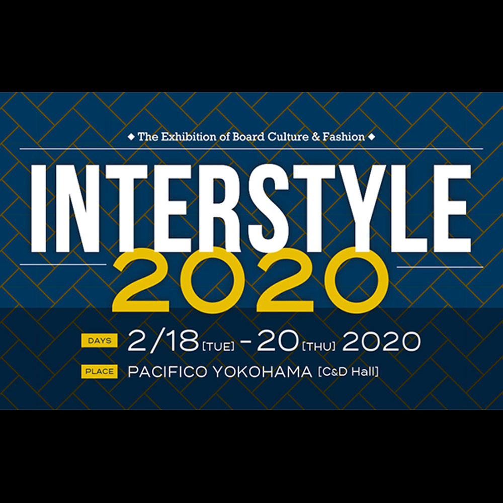 INTERSTYLE 2020 : 2月18日 〜 2月20日、パシフィコ横浜。