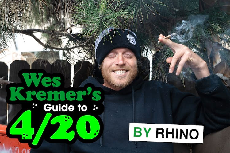 THRASHER MAGAZINE, WES KREMER'S GUIDE TO 4/20