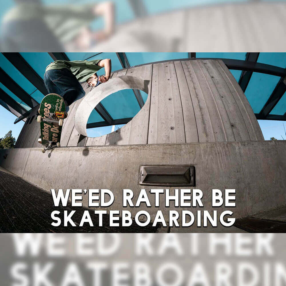 SATORI WHEELS から、プロモ映像 WE'ED RATHER BE SKATEBOARDING が公開