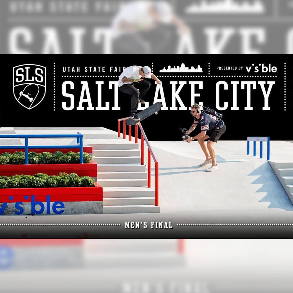 STREET LEAGUE 2021 : CHAMPIONSHIP TOUR – SALT LAKE CITY