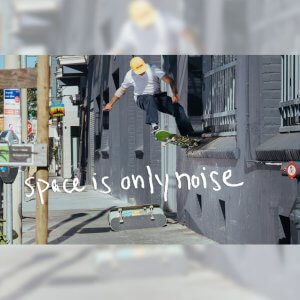VENTURE TRUCKS から、プロモ映像 SPACE IS ONLY NOISE が公開